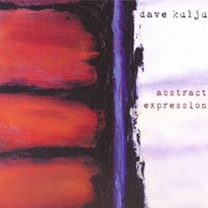 Dave Kulju - Abstract Expression CD (album) cover