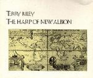 Terry Riley - The Harp Of New Albion CD (album) cover