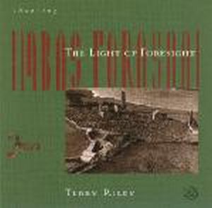 Terry Riley - Chanting The Light Of Foresight - Imbas Forasna ( With Rova) CD (album) cover