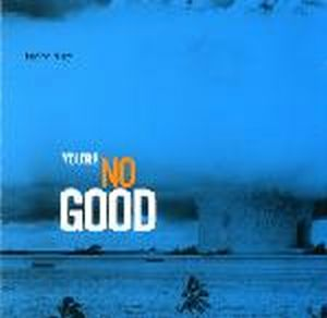 Terry Riley - You're Nogood CD (album) cover