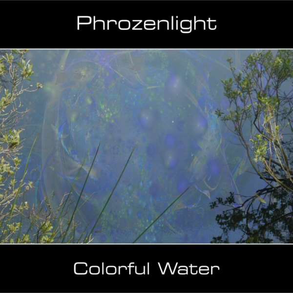Phrozenlight - Colorful Water CD (album) cover