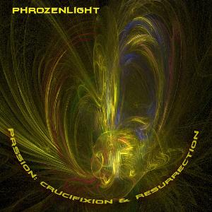 Phrozenlight - Passion: Crucifixion & Resurrection CD (album) cover