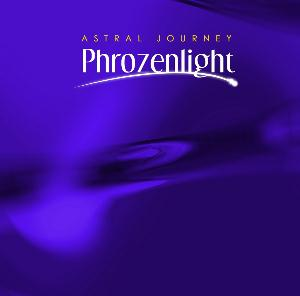 Phrozenlight - Astral Journey CD (album) cover