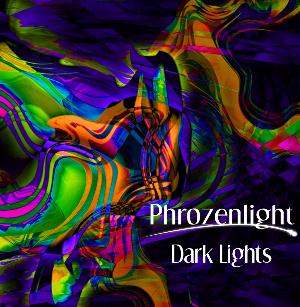 Phrozenlight - Dark Lights CD (album) cover