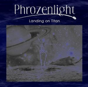 Phrozenlight - Landing On Titan CD (album) cover