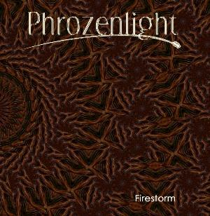 Phrozenlight - Firestorm CD (album) cover