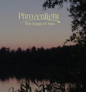 Phrozenlight - The Saga Of Axis CD (album) cover