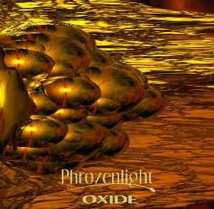 Phrozenlight - Oxide CD (album) cover