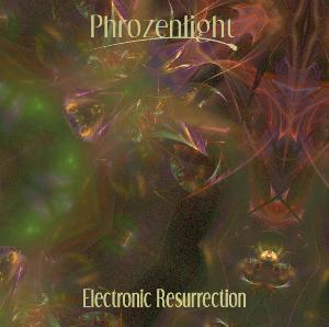Phrozenlight - Electronic Resurrection CD (album) cover