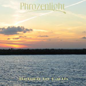 Phrozenlight - Return To Earth CD (album) cover