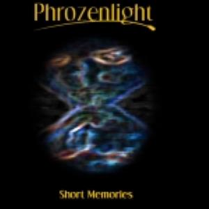 Phrozenlight - Short Memories CD (album) cover