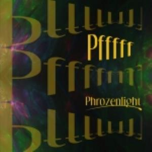 Phrozenlight - Pfffff CD (album) cover