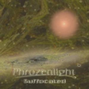 Phrozenlight - Suffocated CD (album) cover