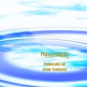 Phrozenlight - Fountain Of Your Fantasy CD (album) cover