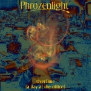 Phrozenlight - Overtime CD (album) cover
