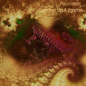 Phrozenlight - Dancing On A Tongue CD (album) cover