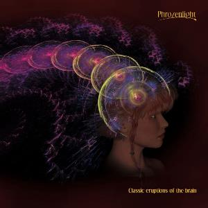 Phrozenlight - Classic Eruptions Of The Brain CD (album) cover