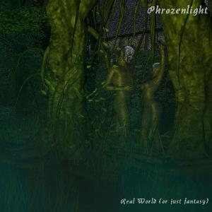 Phrozenlight - Real World (or Just Fantasy) CD (album) cover