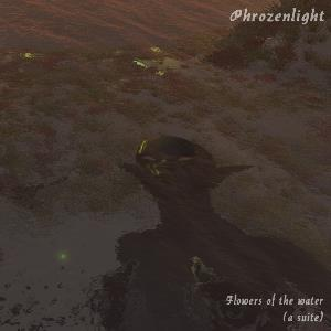 Phrozenlight - Flowers Of The Water CD (album) cover