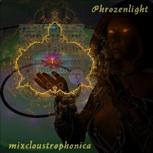 Phrozenlight - Mixcloustrophonica CD (album) cover