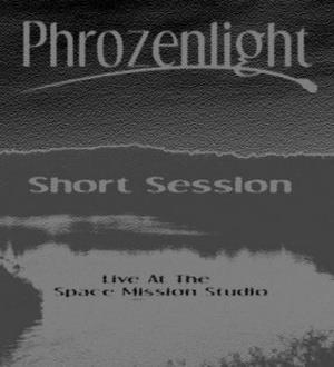 Phrozenlight - Short Session CD (album) cover