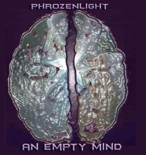 Phrozenlight - An Empty Mind CD (album) cover