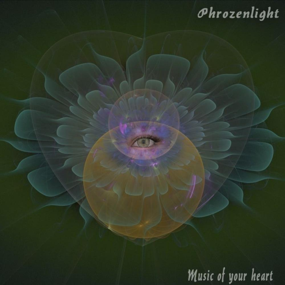 Phrozenlight - Music Of Your Heart CD (album) cover