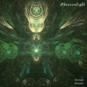 Phrozenlight - Scream Psionic CD (album) cover