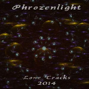 Phrozenlight - Lone Tracks 2014 CD (album) cover