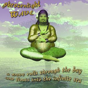 Phrozenlight - Wave (a Wave Rolls Through The Bay And Floats Into The Infinite Sea) CD (album) cover