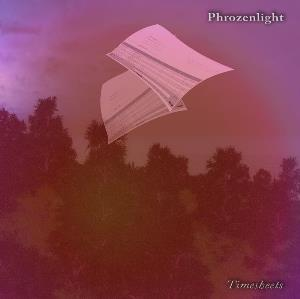 Phrozenlight - Timesheet CD (album) cover