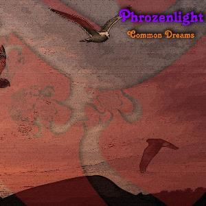 Phrozenlight - Common Dreams CD (album) cover