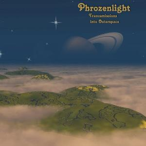 Phrozenlight - Trancemissions Into Outerspace CD (album) cover