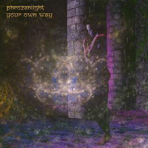 Phrozenlight - Your Own Way CD (album) cover