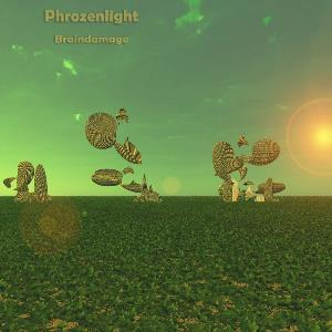 Phrozenlight - Braindamage CD (album) cover