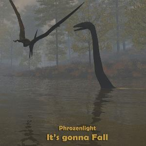 Phrozenlight - It's Gonna Fall CD (album) cover