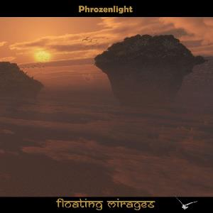Phrozenlight - Floating Mirages CD (album) cover