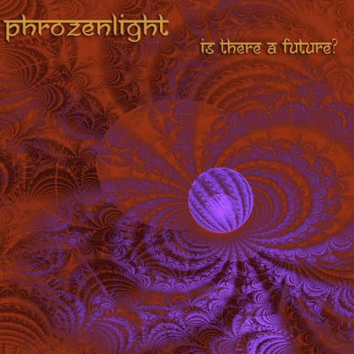 Phrozenlight - Is There A Future? CD (album) cover