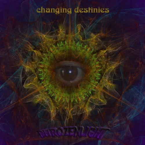 Phrozenlight - Changing Destinies CD (album) cover
