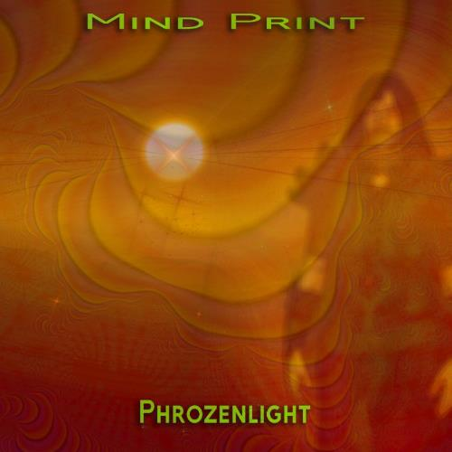 Phrozenlight - Mind Print CD (album) cover