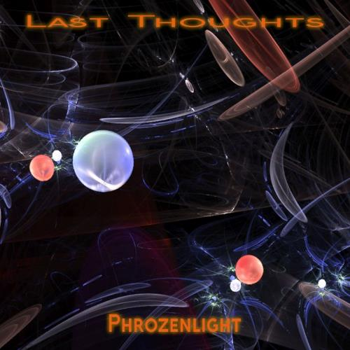 Phrozenlight - Last Thought CD (album) cover