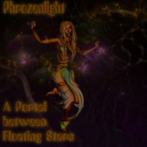 Phrozenlight - A Portal Between Floating Stars CD (album) cover