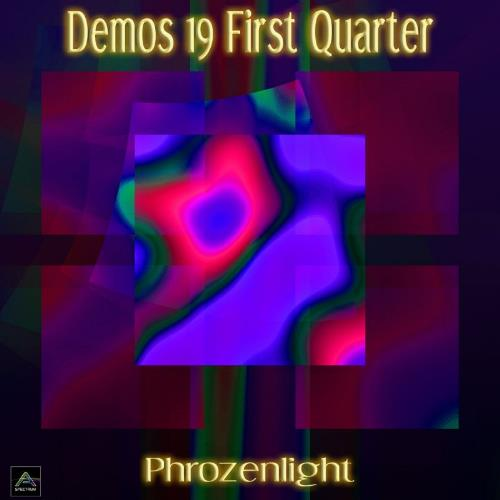 Phrozenlight - Demos 19 First Quarter CD (album) cover