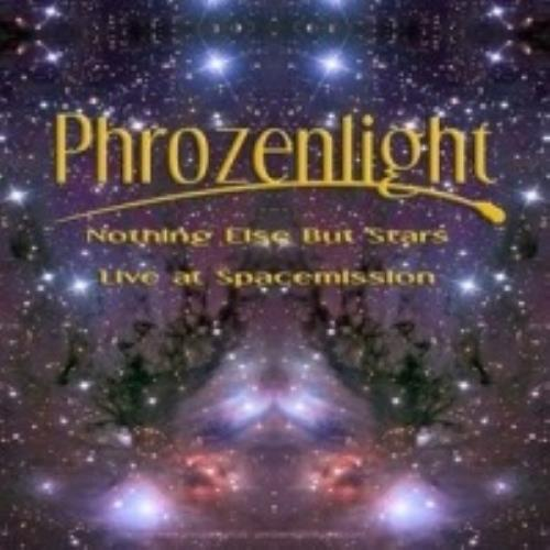 Phrozenlight - Nothing Else But Stars CD (album) cover