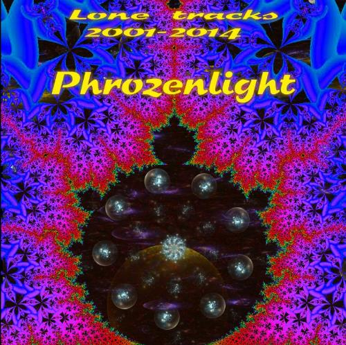 Phrozenlight - Lone Tracks 2001?-?2014 CD (album) cover