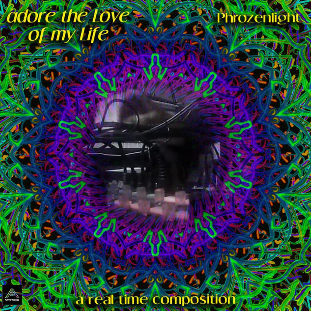 Phrozenlight - Adore The Love Of My Life CD (album) cover