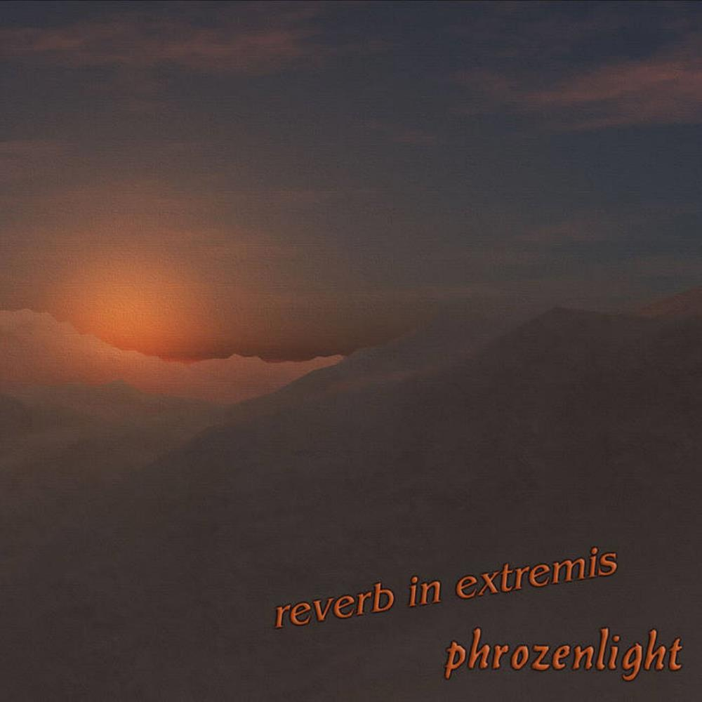 Phrozenlight - Reverb In Extremis CD (album) cover