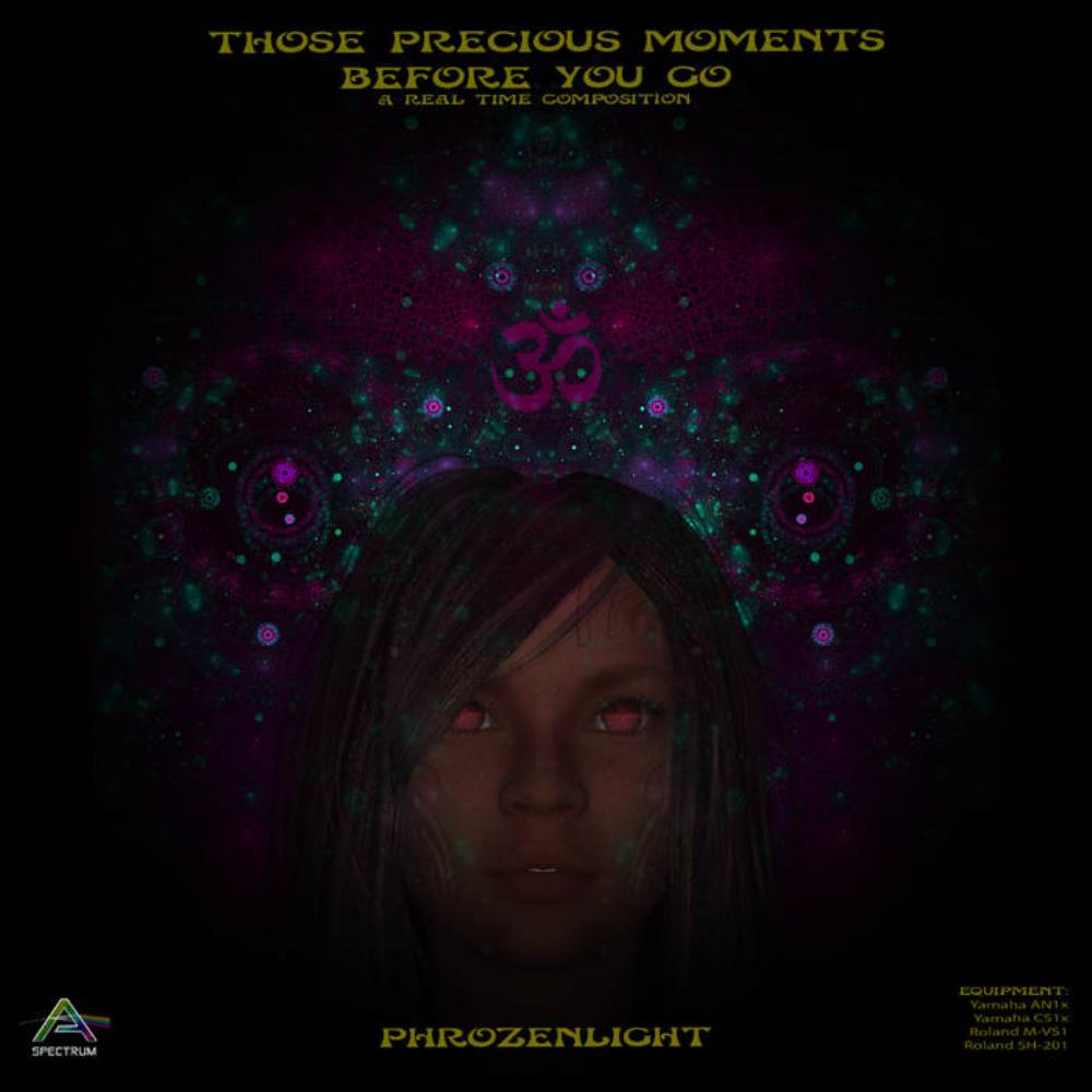 Phrozenlight - Those Precious Moments Before You Go CD (album) cover