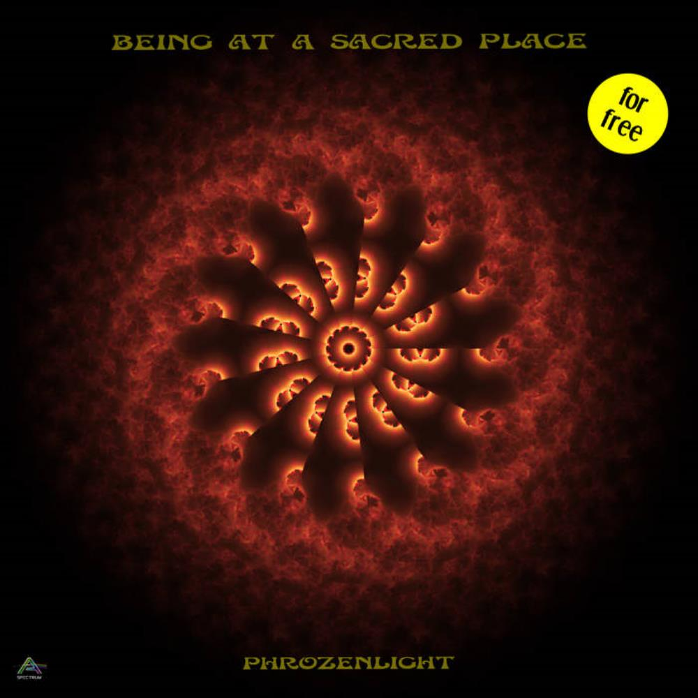 Phrozenlight - Being At A Sacred Place CD (album) cover