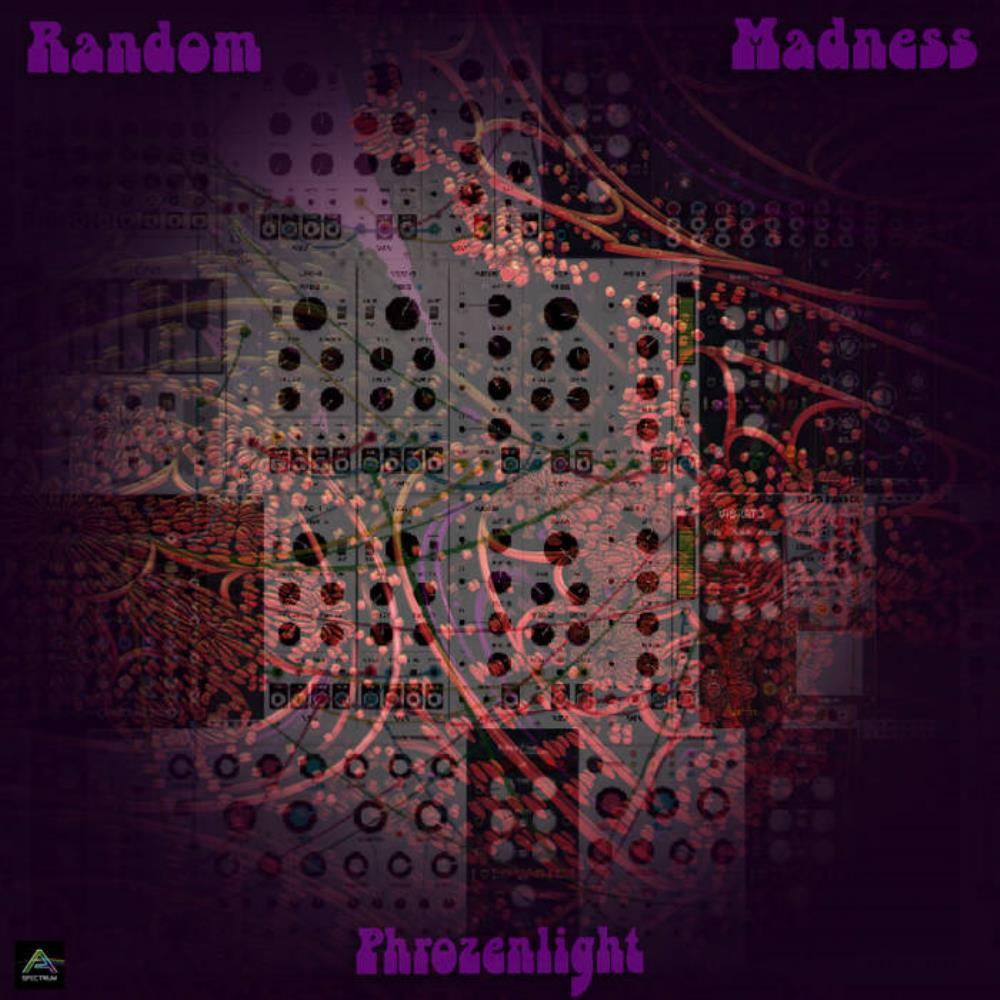 Phrozenlight - Random Madness (a Vcv Study) CD (album) cover